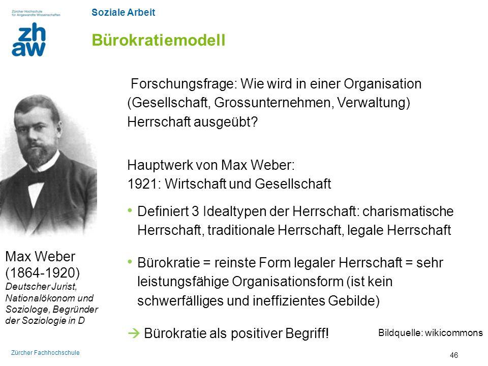 Bürokratiemodell Forschungsfrage: Wie wird in einer Organisation (Gesellschaft, Grossunternehmen, Verwaltung) Herrschaft ausgeübt