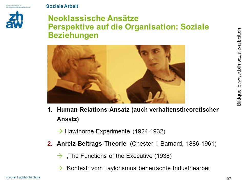 Neoklassische Ansätze Perspektive auf die Organisation: Soziale Beziehungen