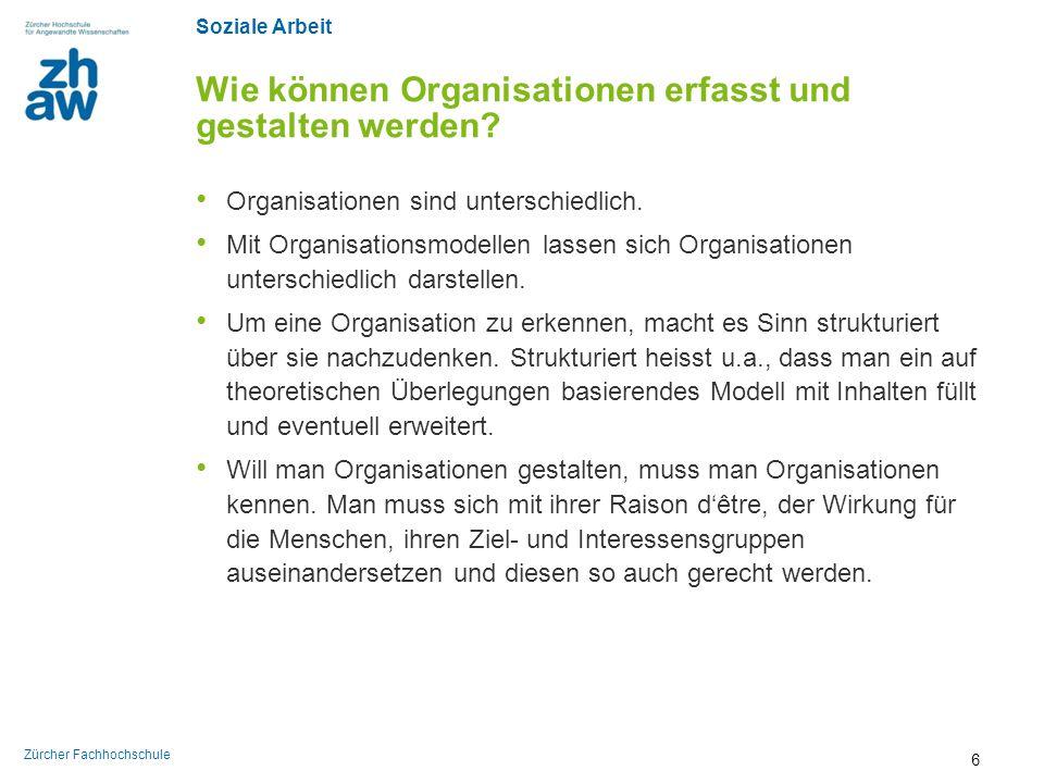 Wie können Organisationen erfasst und gestalten werden