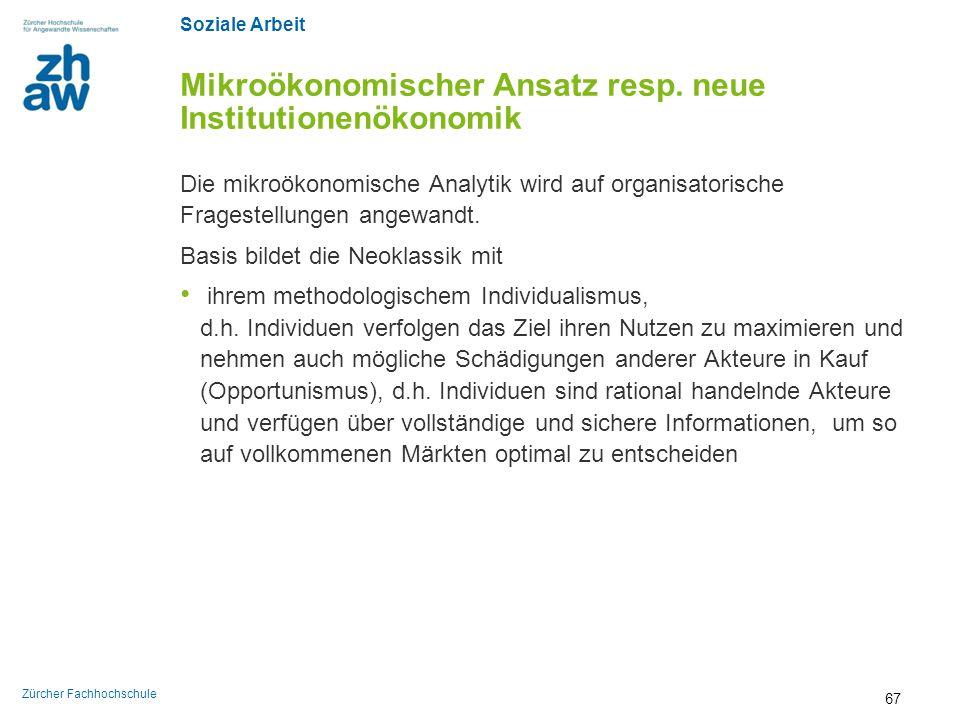 Mikroökonomischer Ansatz resp. neue Institutionenökonomik