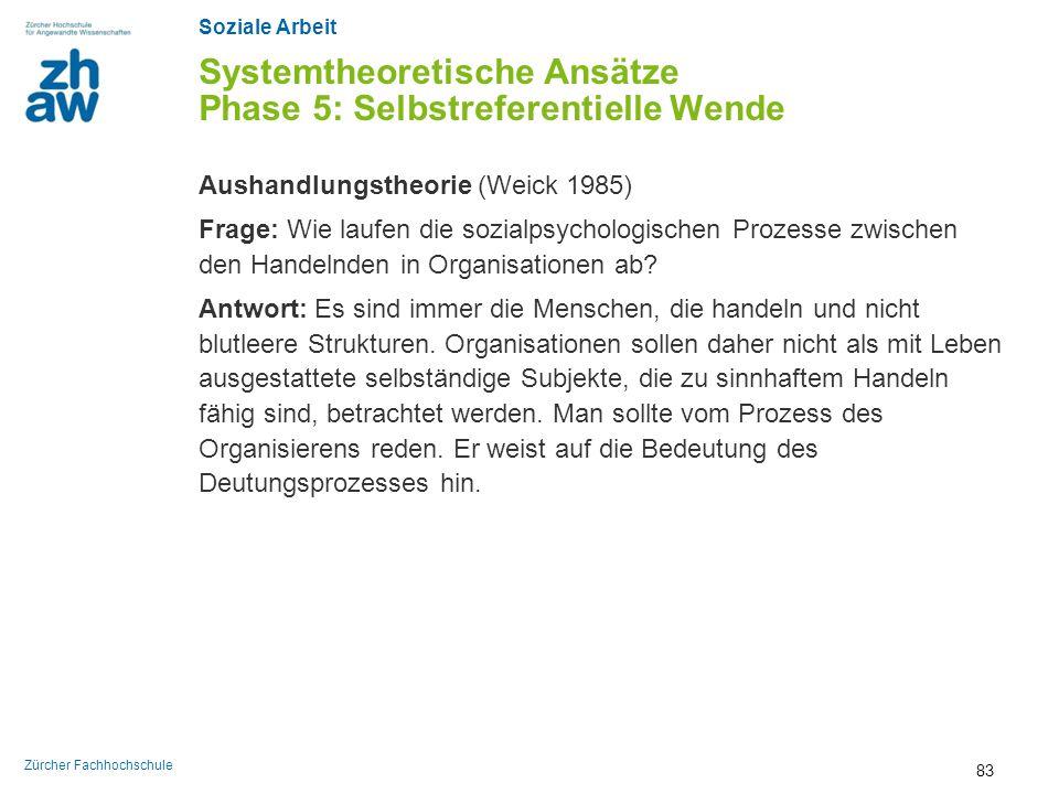 Systemtheoretische Ansätze Phase 5: Selbstreferentielle Wende