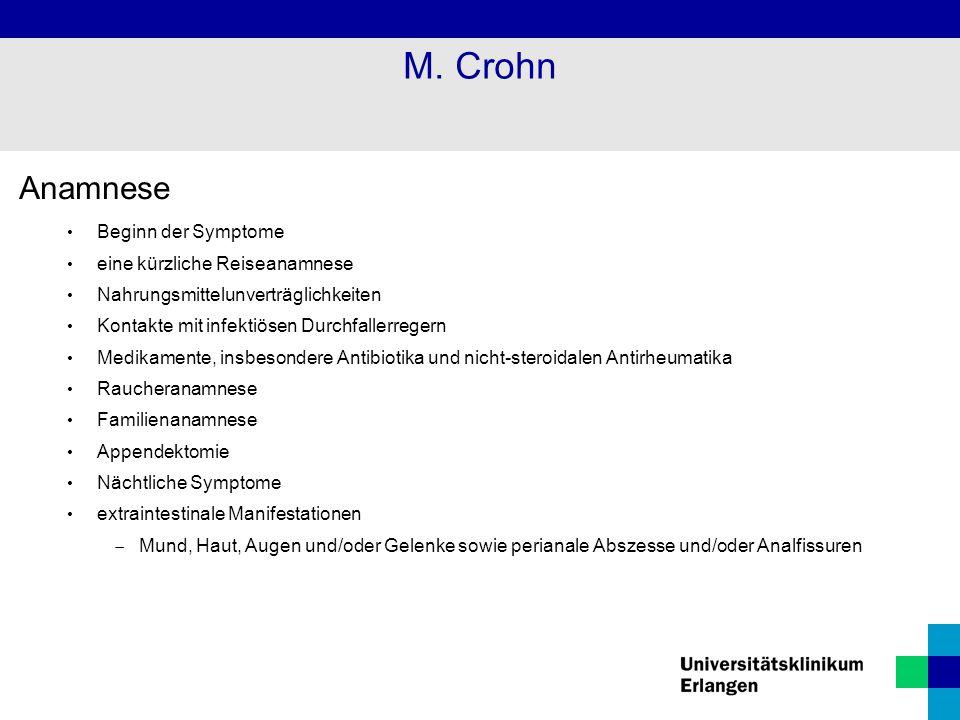 M. Crohn Anamnese Beginn der Symptome eine kürzliche Reiseanamnese