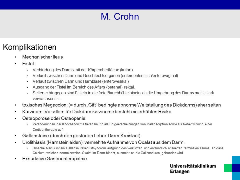 M. Crohn Komplikationen Mechanischer Ileus Fistel: