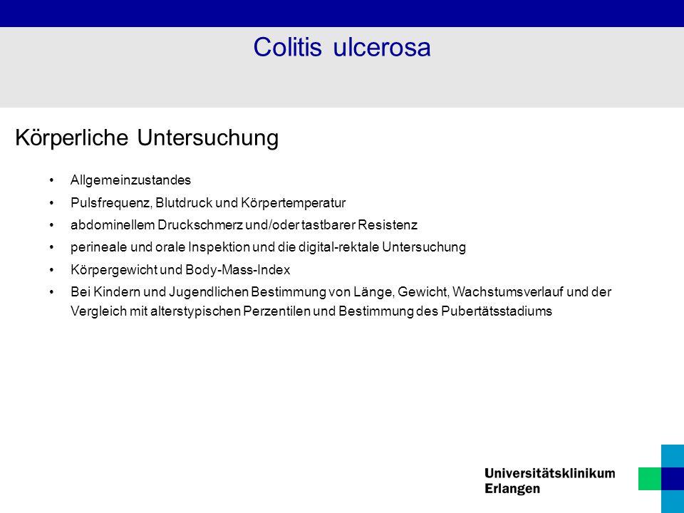 Colitis ulcerosa Körperliche Untersuchung Allgemeinzustandes