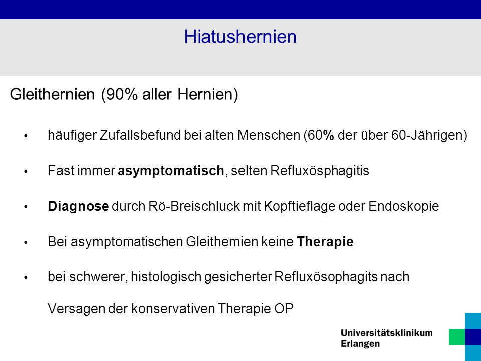 Hiatushernien Gleithernien (90% aller Hernien)