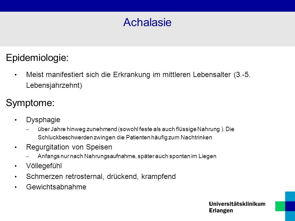 Achalasie Epidemiologie: Symptome: