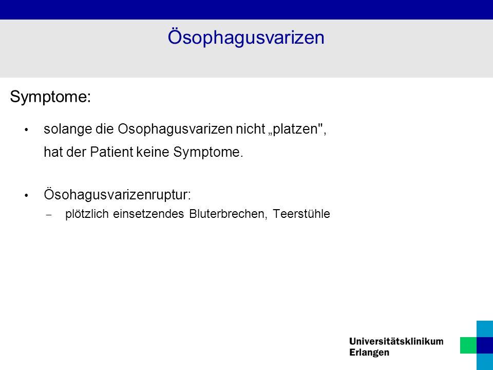 Ösophagusvarizen Symptome: