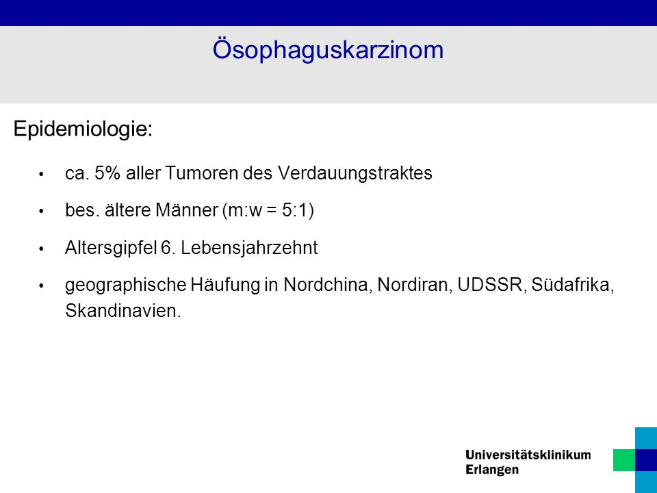 Ösophaguskarzinom Epidemiologie: