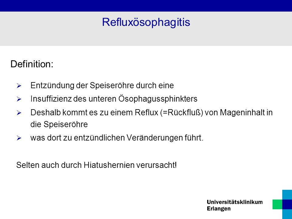 Refluxösophagitis Definition: Entzündung der Speiseröhre durch eine