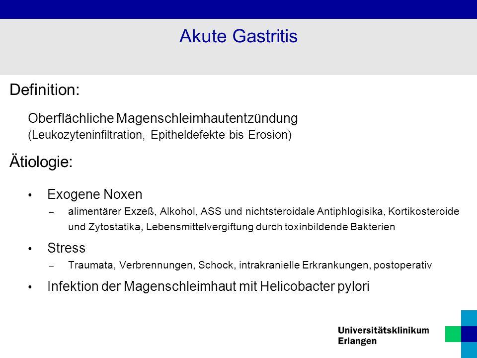 Akute Gastritis Definition: Ätiologie: