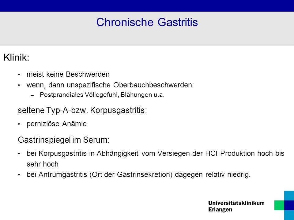 Chronische Gastritis Klinik: seltene Typ-A-bzw. Korpusgastritis: