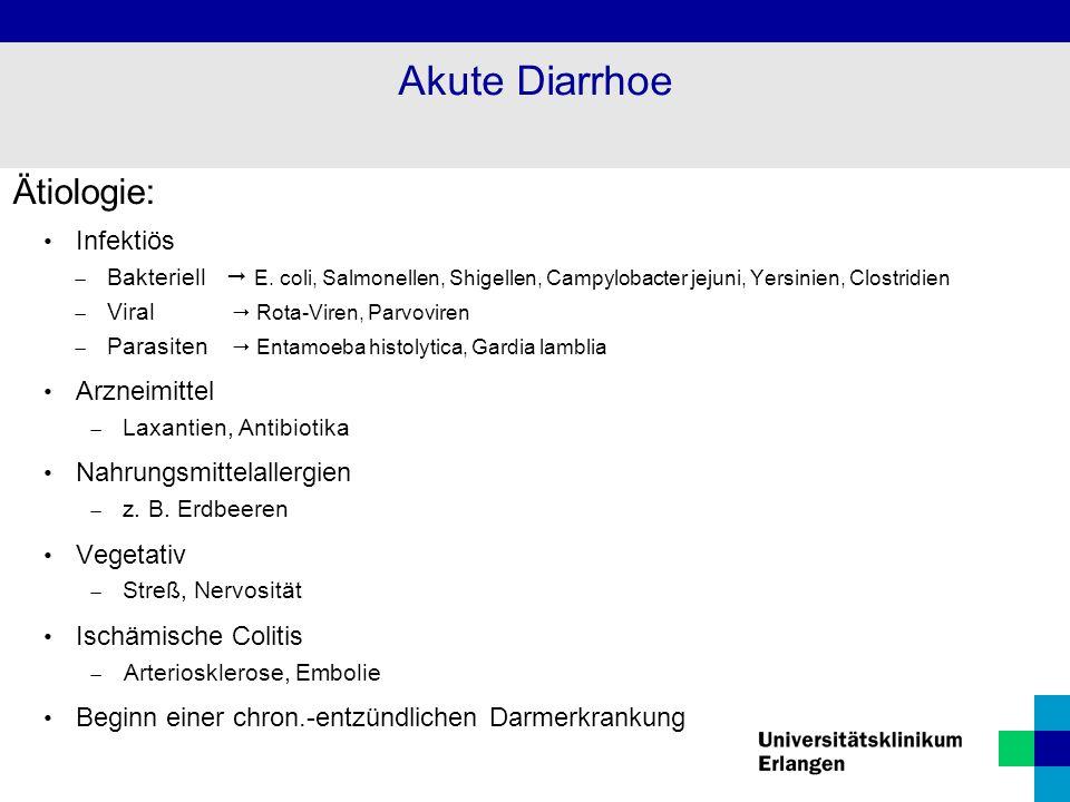 Akute Diarrhoe Ätiologie: Infektiös Arzneimittel