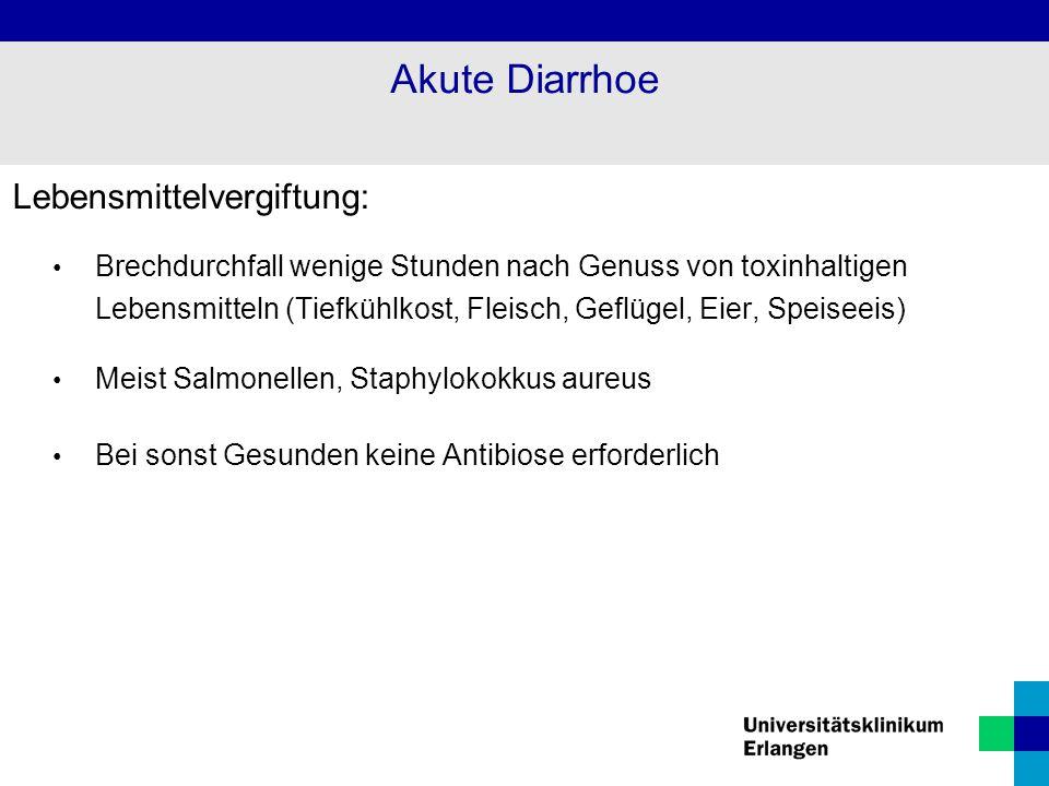Akute Diarrhoe Lebensmittelvergiftung:
