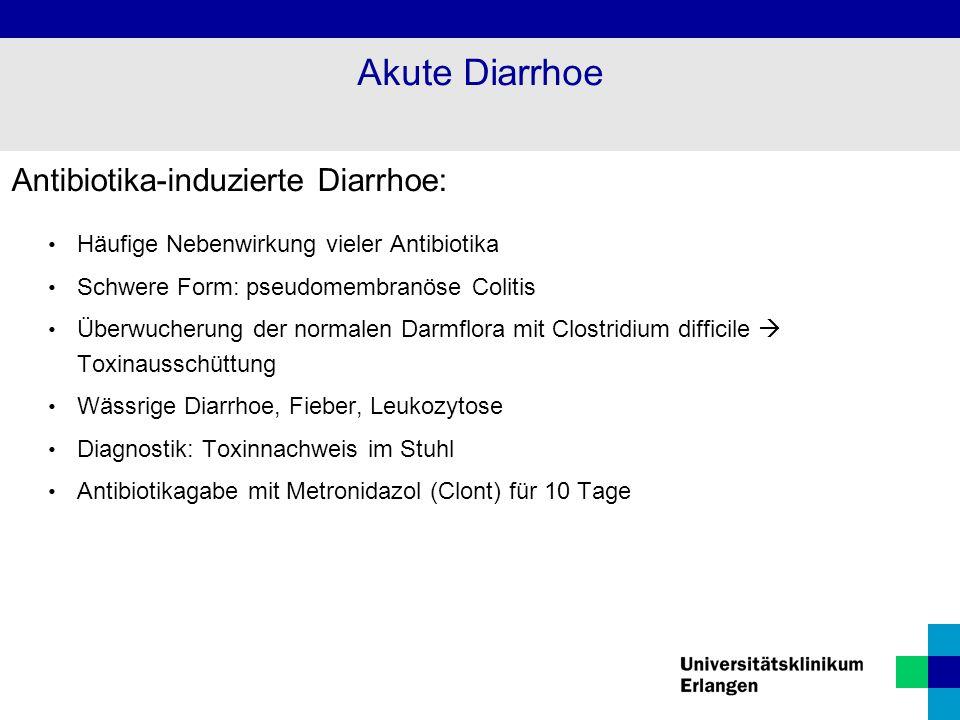 Akute Diarrhoe Antibiotika-induzierte Diarrhoe: