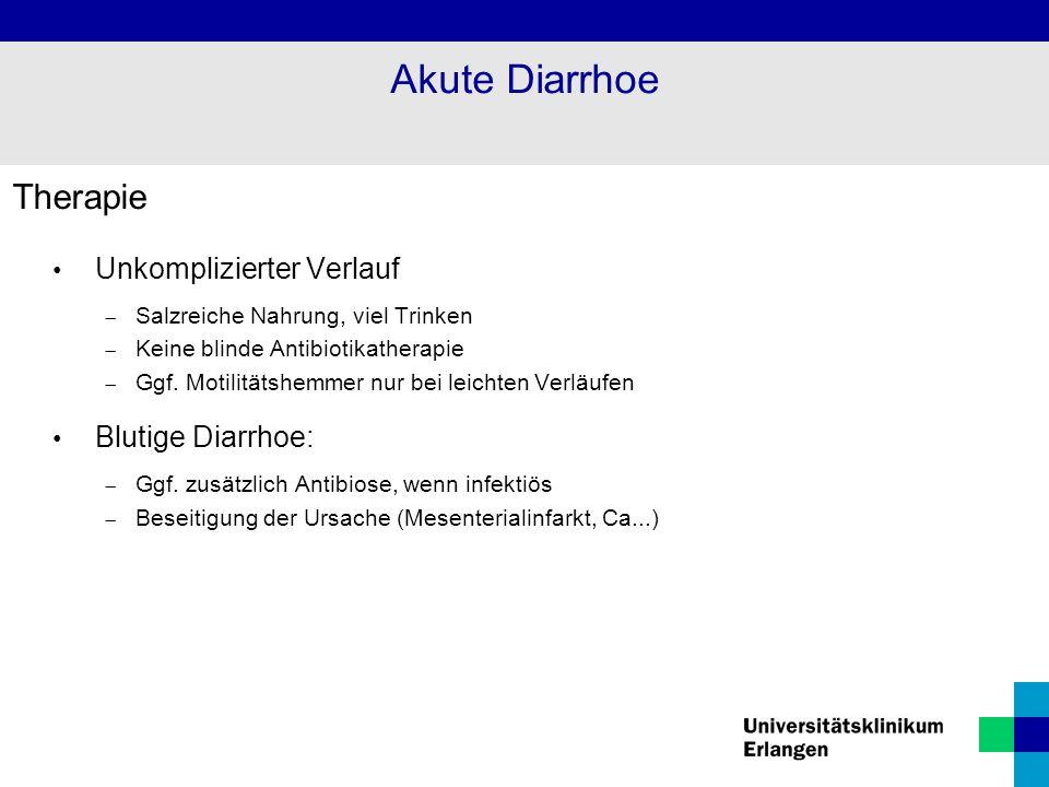 Akute Diarrhoe Therapie Unkomplizierter Verlauf Blutige Diarrhoe: