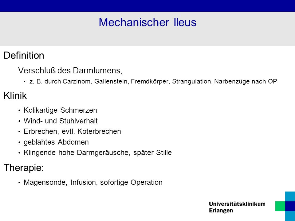 Mechanischer Ileus Definition Klinik Therapie: