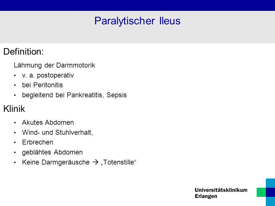 Paralytischer Ileus Definition: Klinik Lähmung der Darmmotorik