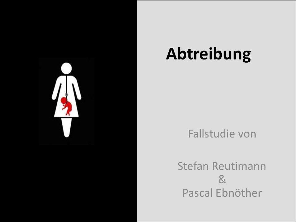 Fallstudie von Stefan Reutimann & Pascal Ebnöther