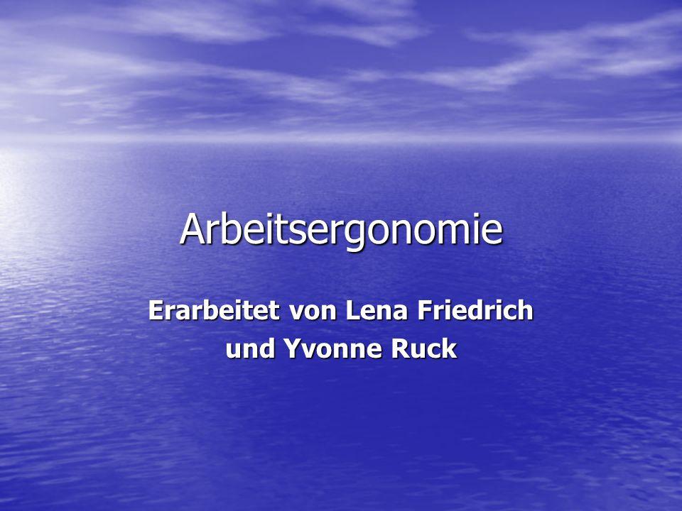Erarbeitet von Lena Friedrich und Yvonne Ruck