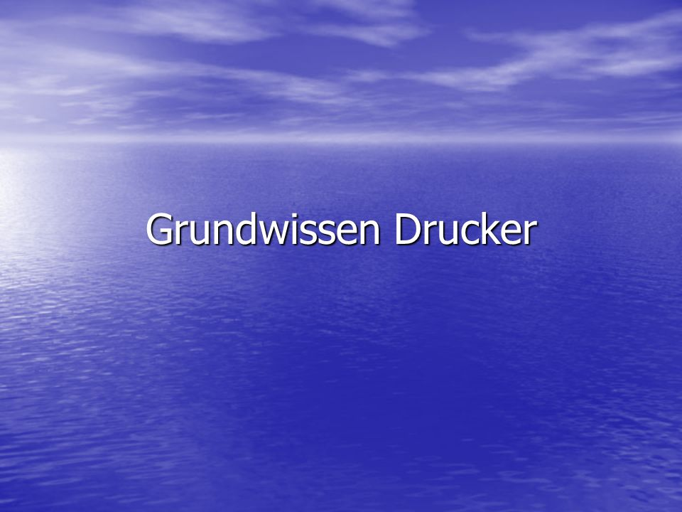 Grundwissen Drucker