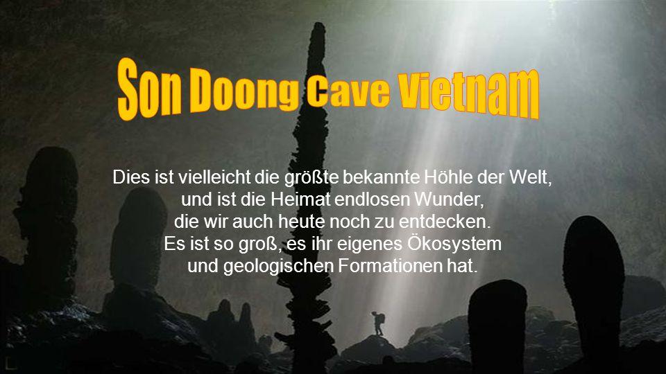 Son Doong Cave Vietnam Dies ist vielleicht die größte bekannte Höhle der Welt, und ist die Heimat endlosen Wunder,