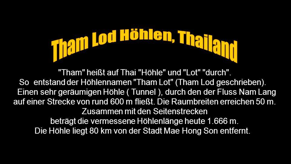 Tham Lod Höhlen, Thailand