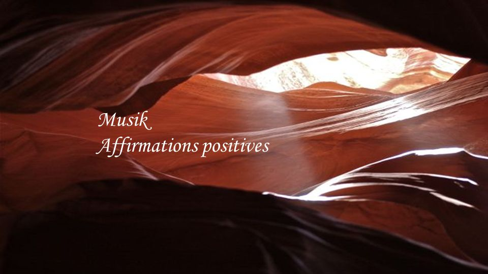 Musik Affirmations positives