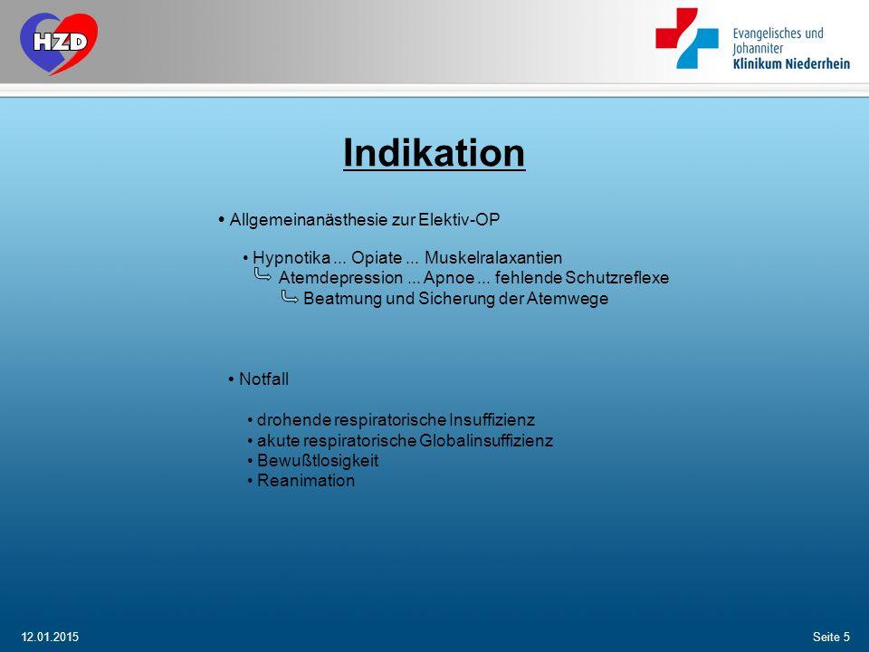 Indikation • Allgemeinanästhesie zur Elektiv-OP