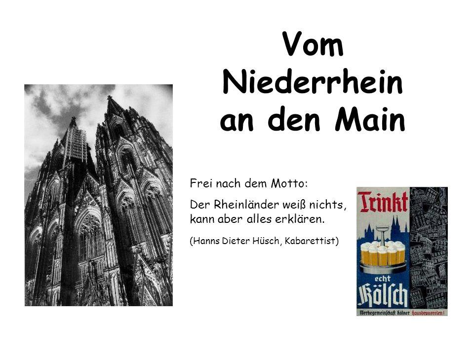 Vom Niederrhein an den Main