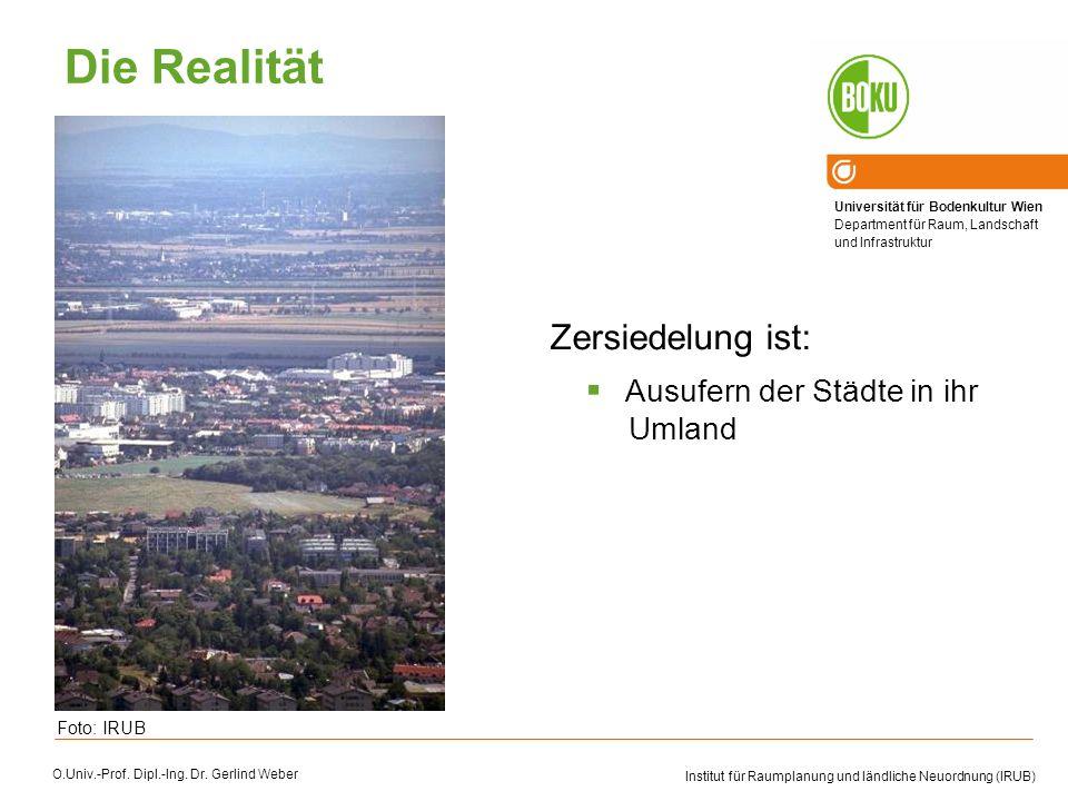 Die Realität Zersiedelung ist: Ausufern der Städte in ihr Umland