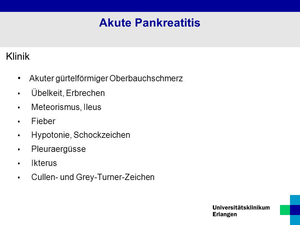 Akute Pankreatitis Klinik Akuter gürtelförmiger Oberbauchschmerz