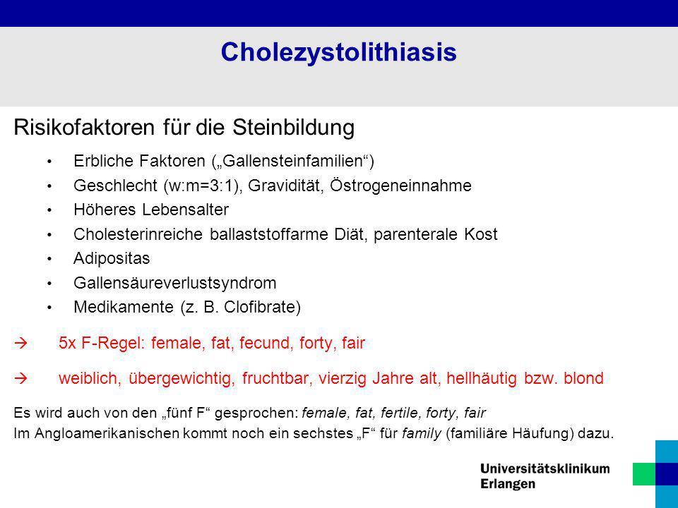 Cholezystolithiasis Risikofaktoren für die Steinbildung