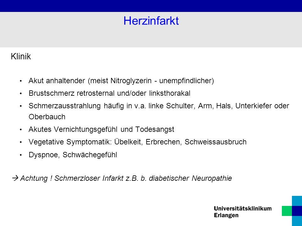 Herzinfarkt Klinik. Akut anhaltender (meist Nitroglyzerin - unempfindlicher) Brustschmerz retrosternal und/oder linksthorakal.