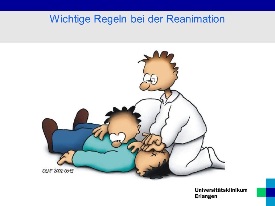 Wichtige Regeln bei der Reanimation
