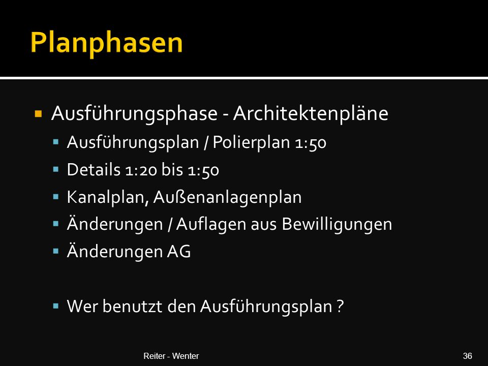 Planphasen Ausführungsphase - Architektenpläne