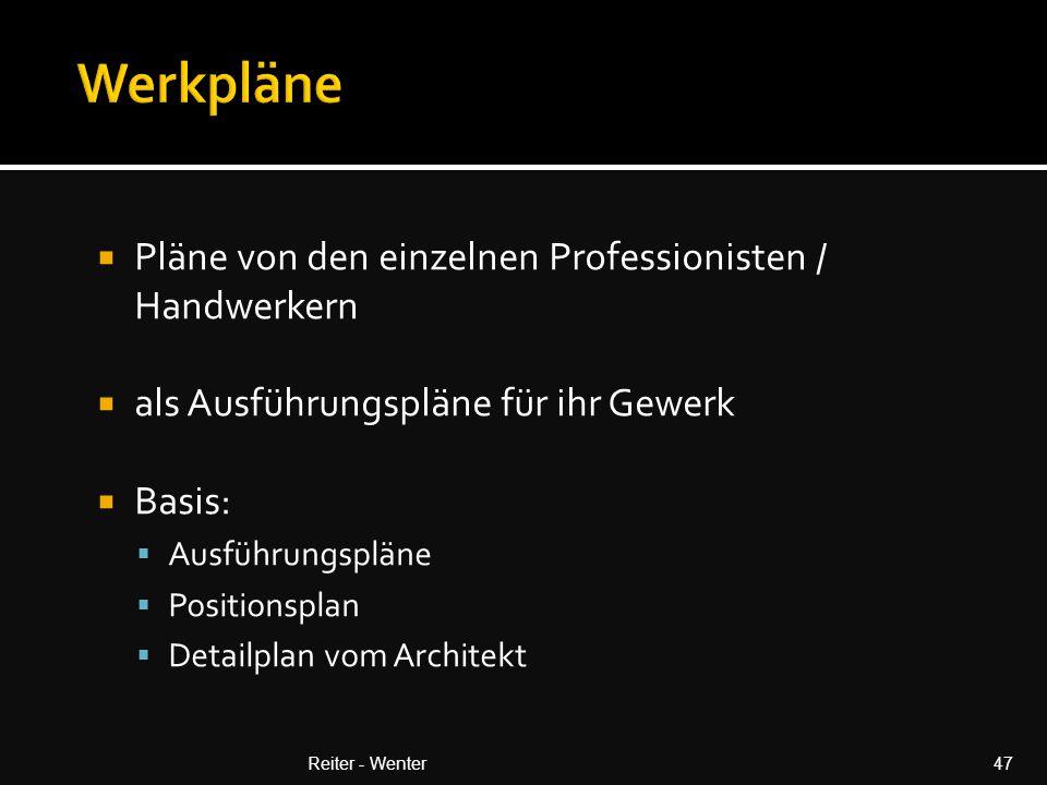 Werkpläne Pläne von den einzelnen Professionisten / Handwerkern