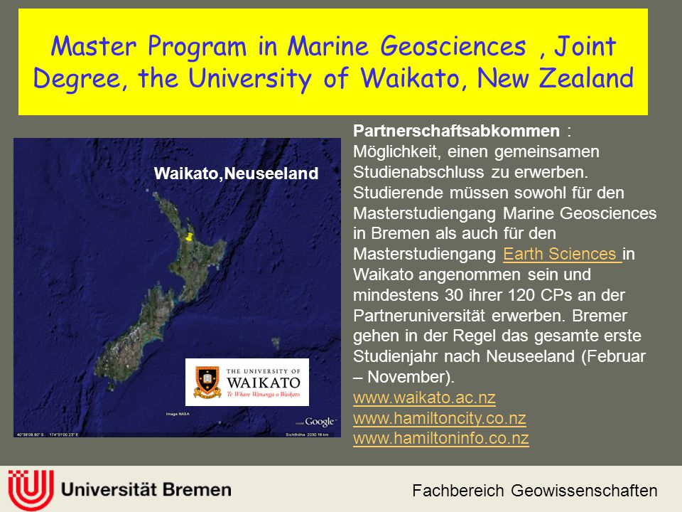 Master Program in Marine Geosciences , Joint Degree, the University of Waikato, New Zealand