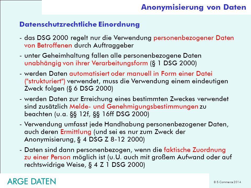 ARGE DATEN ARGE DATEN Anonymisierung von Daten