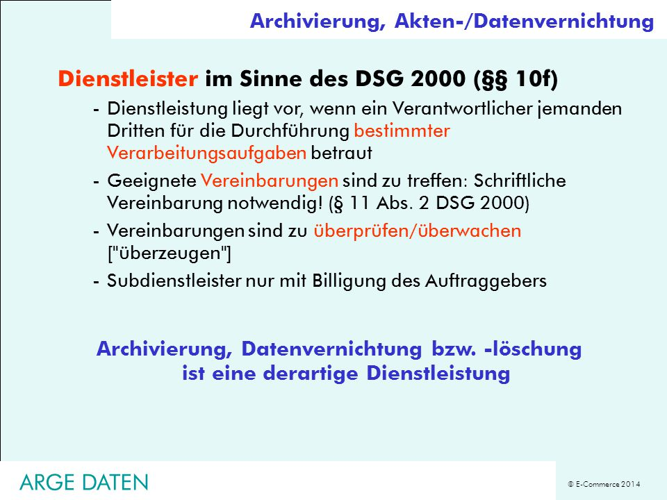 Dienstleister im Sinne des DSG 2000 (§§ 10f)