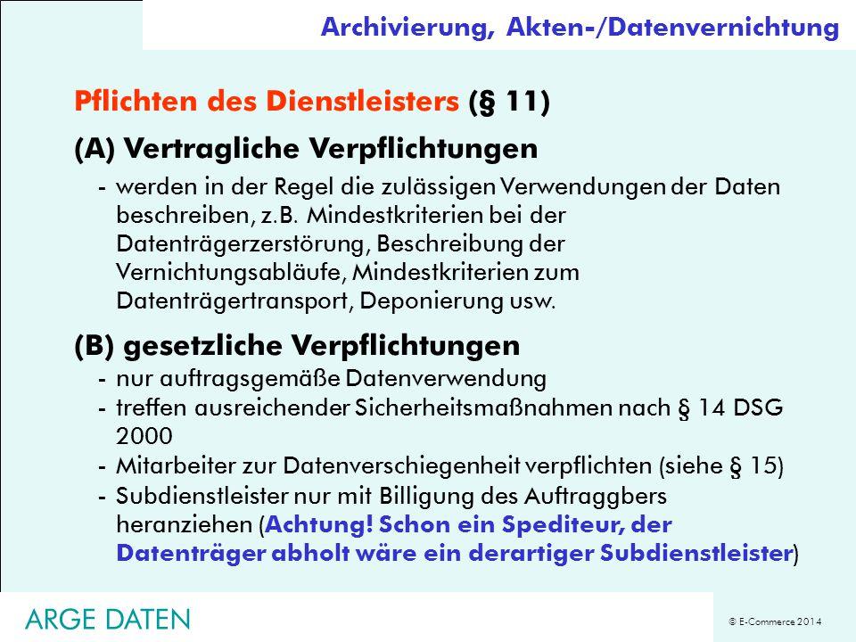 Pflichten des Dienstleisters (§ 11) (A) Vertragliche Verpflichtungen