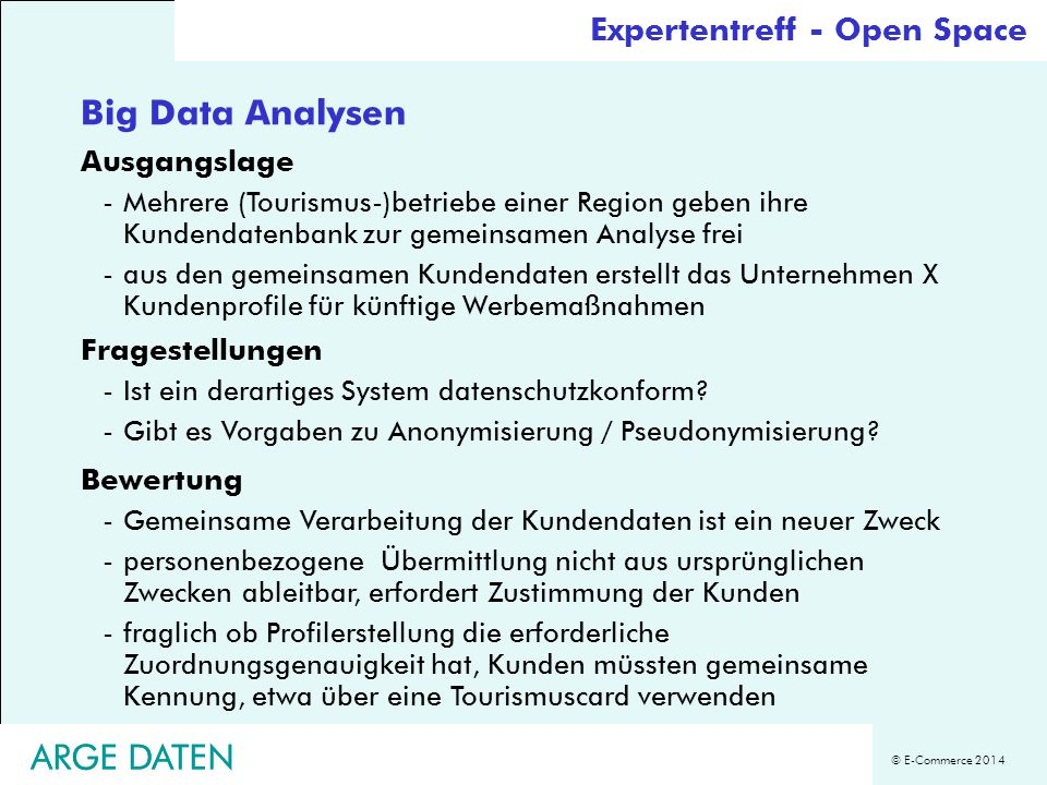 Big Data Analysen ARGE DATEN ARGE DATEN Expertentreff - Open Space