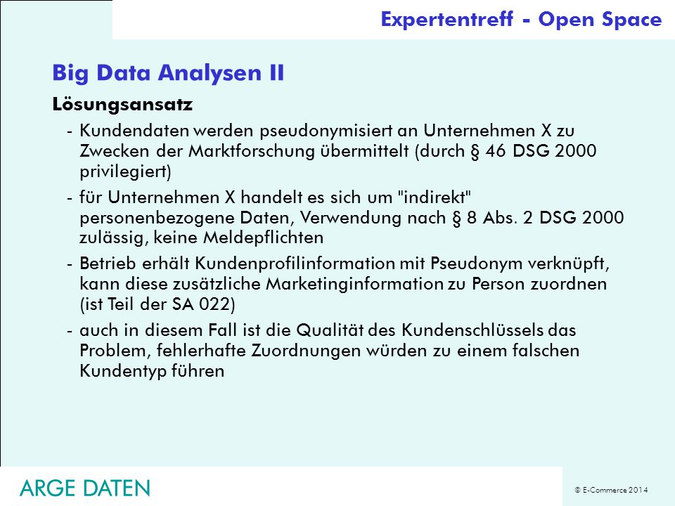 Big Data Analysen II ARGE DATEN ARGE DATEN Expertentreff - Open Space