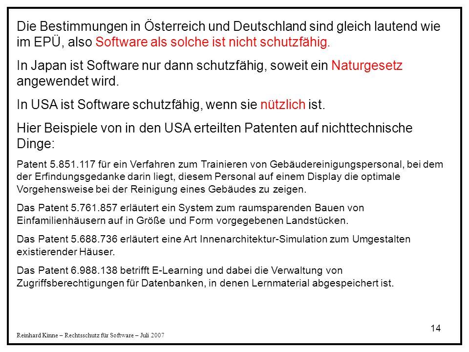 In USA ist Software schutzfähig, wenn sie nützlich ist.