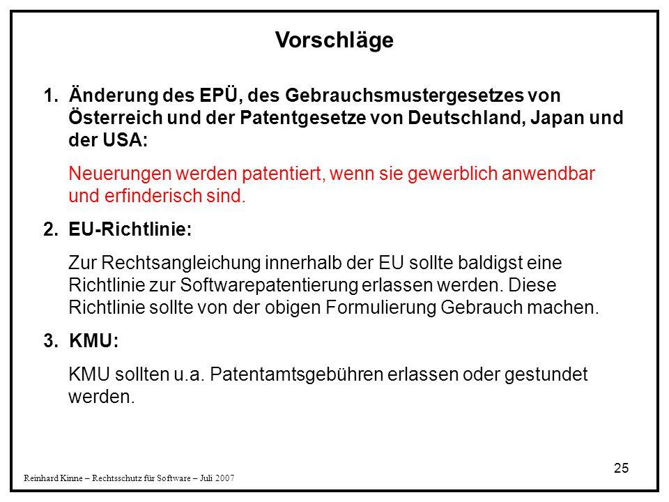 Vorschläge 1. Änderung des EPÜ, des Gebrauchsmustergesetzes von Österreich und der Patentgesetze von Deutschland, Japan und der USA: