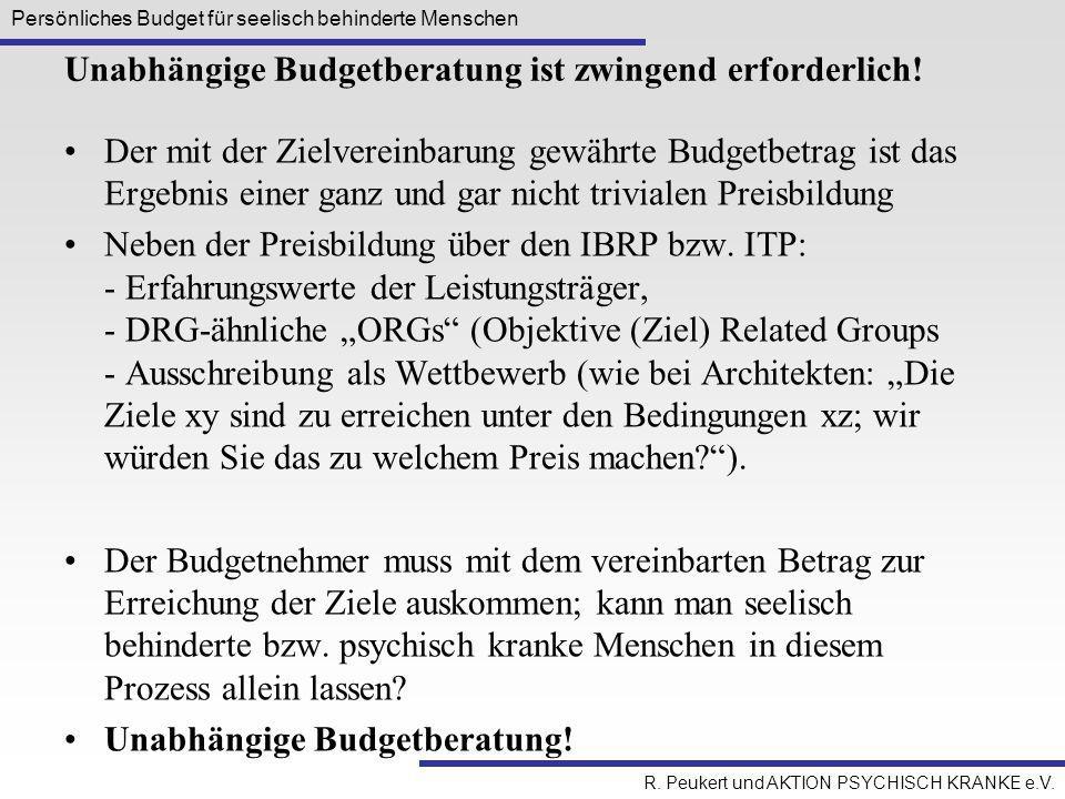 Unabhängige Budgetberatung ist zwingend erforderlich!