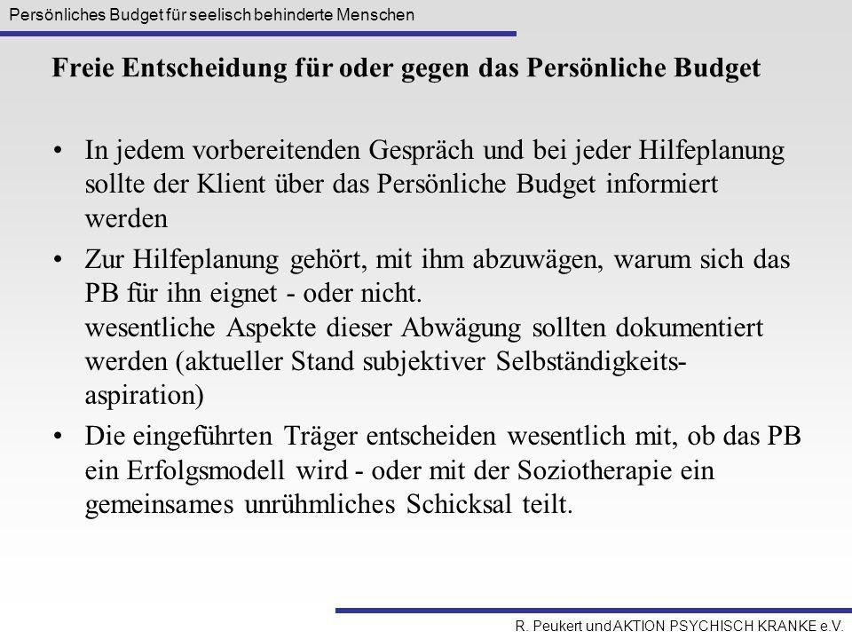 Freie Entscheidung für oder gegen das Persönliche Budget