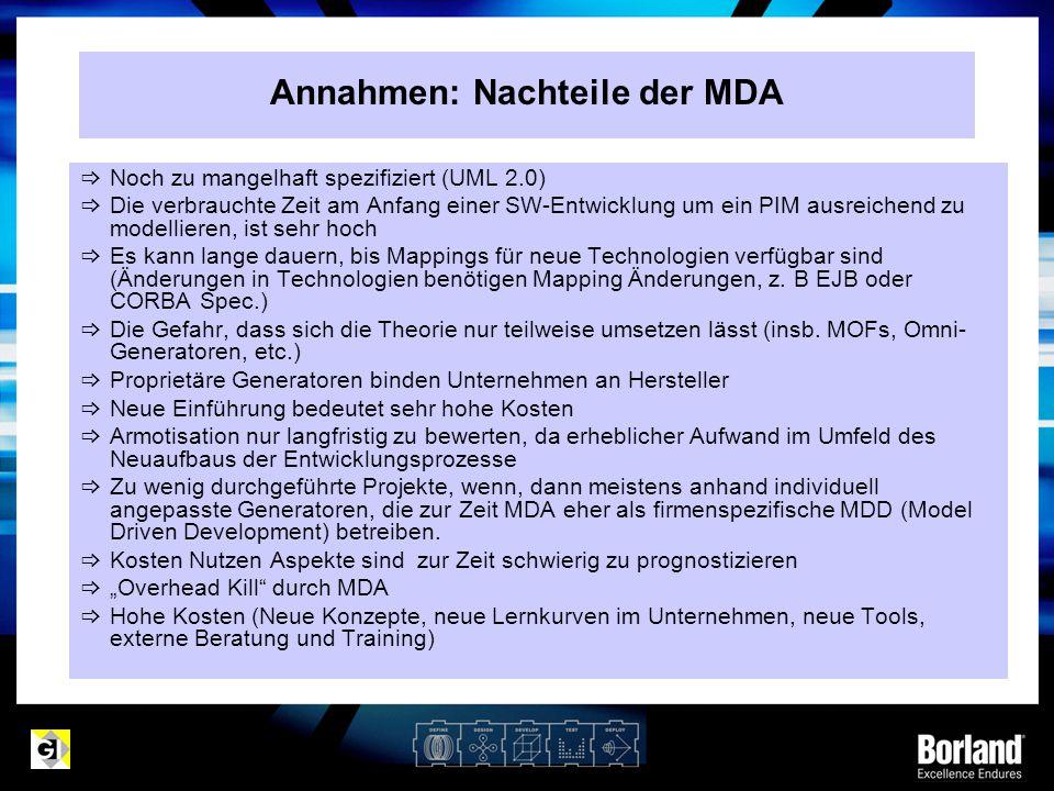Annahmen: Nachteile der MDA