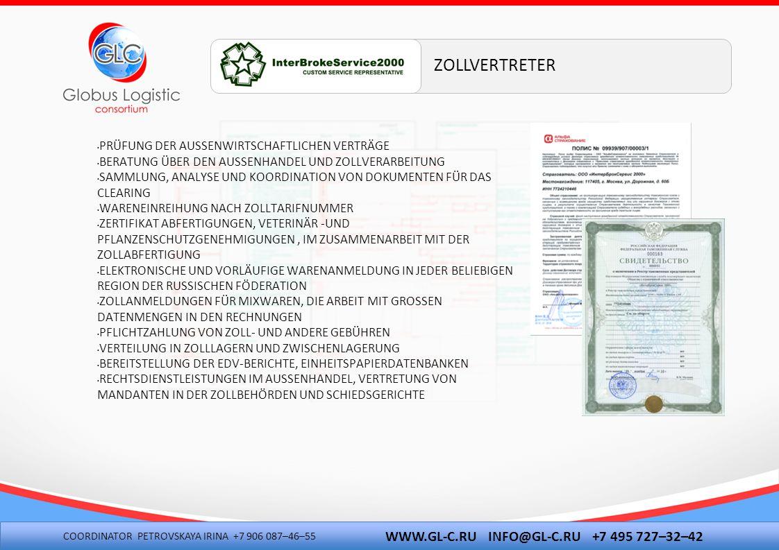 ZOLLVERTRETER WWW.GL-C.RU INFO@GL-C.RU +7 495 727–32–42