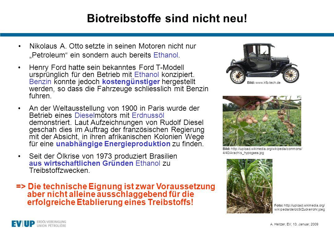 Biotreibstoffe sind nicht neu!