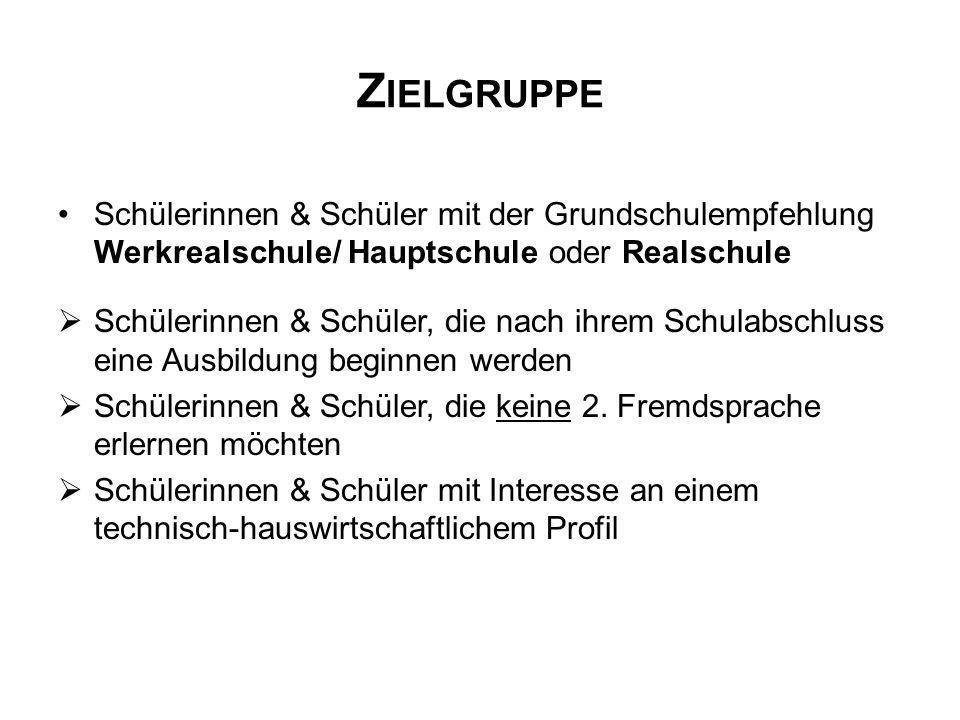 Zielgruppe Schülerinnen & Schüler mit der Grundschulempfehlung Werkrealschule/ Hauptschule oder Realschule.